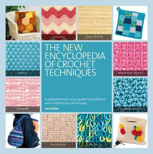 9781844489220: The New Encyclopedia of Crochet Techniques: A Comprehensive Visual Guide to Traditional and Contemporary Techniques