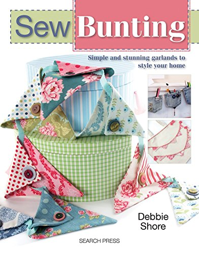 9781844489497: Sew Bunting: Simple and Stunning Garlands to Style Your Home