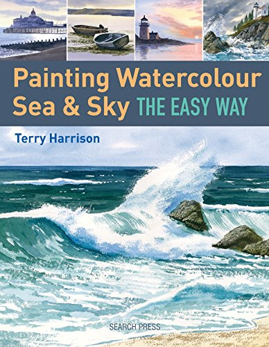 9781844489503: Painting Sea & Sky in Watercolour the Easy Way