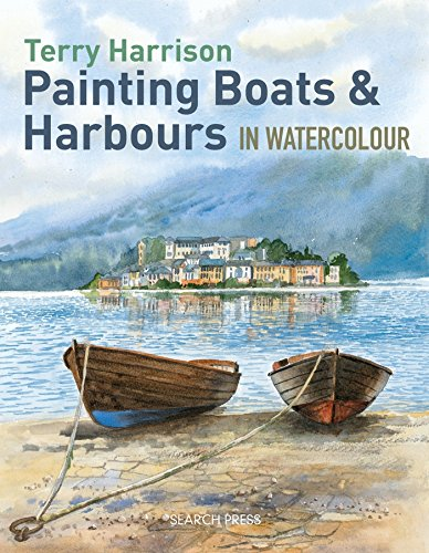 9781844489541: Painting Boats & Harbours in Watercolour