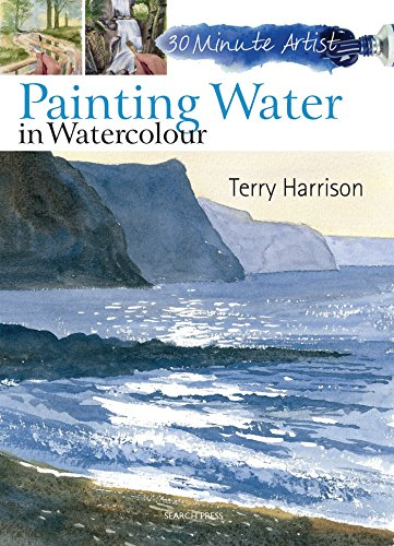 9781844489572: Painting Water in Watercolour (30 Minute Artist)