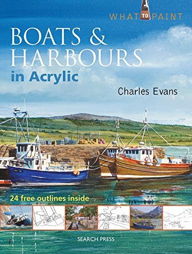 9781844489589: Boats & Harbours in Acrylic (What to Paint)