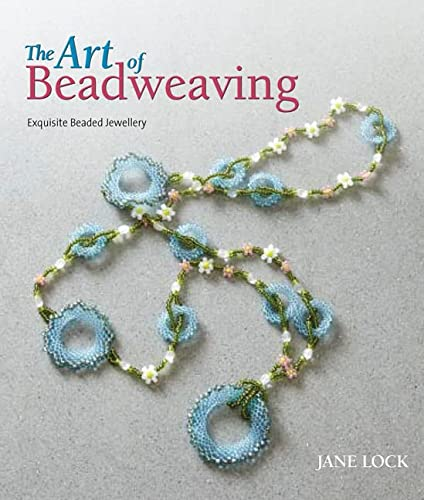 The Art of Beadweaving: Jane Lock; Nancy