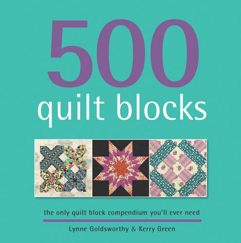 9781844489671: 500 Quilt Blocks: The Only Quilt Block Compendium You'll Ever Need