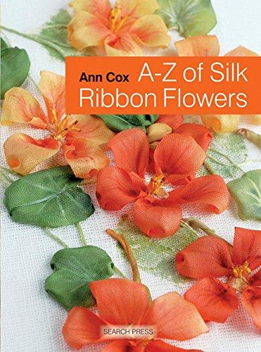 9781844489978: A-Z of Silk Ribbon Flowers (A-Z of Needlecraft)