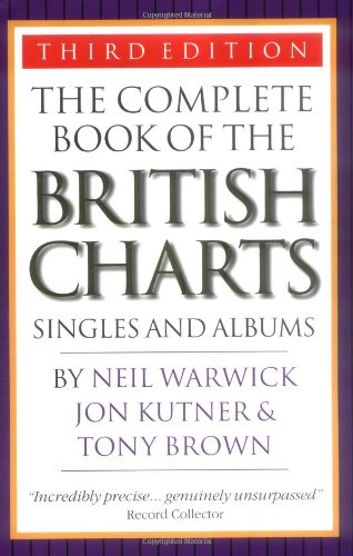 9781844490585: The Complete Book Of The British Charts, 3rd Edition