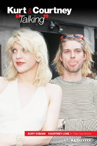 9781844490981: Kurt And Courtney: