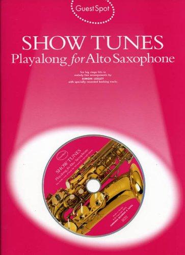 9781844491292: Guest Spot: Showtunes Playalong For Alto Saxophone + cd