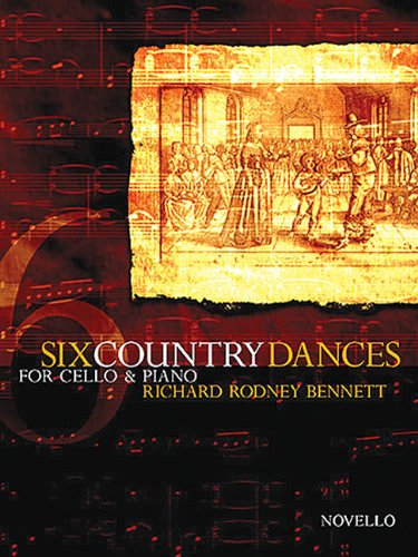 9781844491650: Richard Rodney Bennett: Six Country Dances (Cello/Piano)