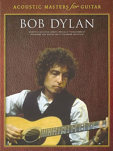 9781844491919: Acoustic Masters For Guitar: Bob Dylan