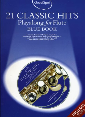 9781844492909: Guest Spot: 21 Classic Hits Playalong for Flute - Blue Book