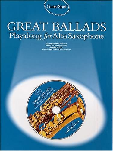 9781844492992: Guest Spot: Great Ballads Playalong For Alto Saxophone