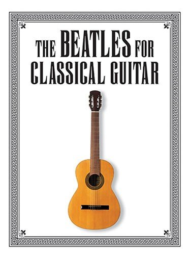 9781844493128: The Beatles for Classic Guitar
