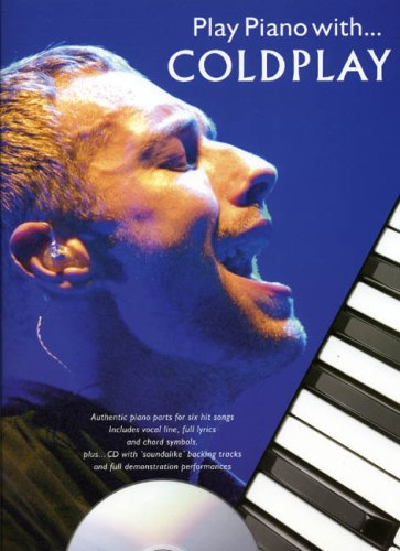 PLAY PIANO WITH. COLDPLAY PIANO, VOIX, GUITARE+CD: COLDPLAY (ARTIST)