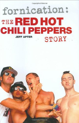 9781844493814: Fornication: The Red Hot Chili Peppers