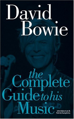 9781844494231: David Bowie: The Complete Guide To His Music