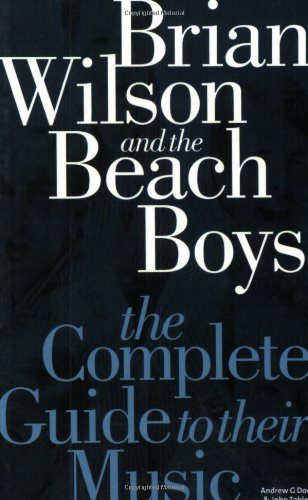 9781844494262: Brian Wilson and the Beach Boys: The Complete Guide to Their Music