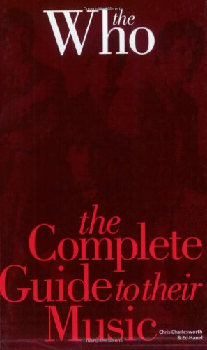 9781844494286: Who: The Complete Guide To Their Music (Complete Guide to the Music Of...)