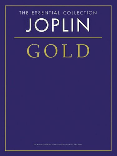 Joplin Gold: The Essential Collection (Essential Collections): Music Sales
