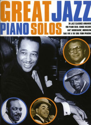 great jazz piano solos ; 20 jazz classics: Wise Publications