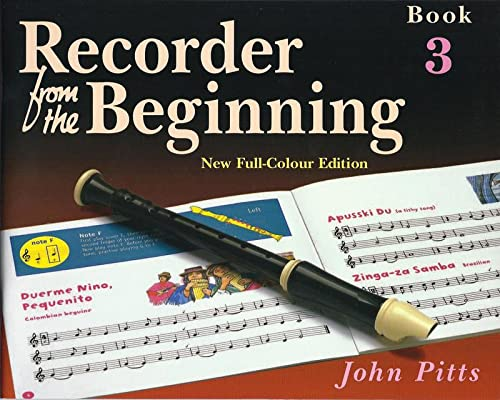 Recorder from the Beginning: Pupils Book Bk. 3: Pitts, John
