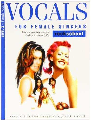 9781844495535: Vocals for Female Singers Level 3 Rockschool (Book & 2cds)