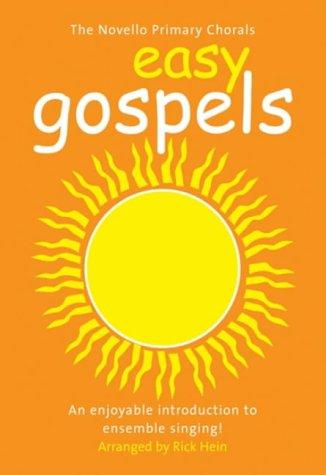 9781844495962: The Novello Primary Chorals: Easy Gospels
