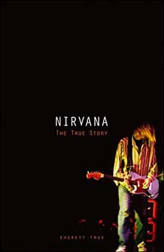 9781844496402: Nirvana: The True Story: The True Story