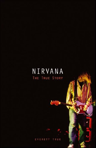"9781844496402: ""Nirvana"": The True Story"