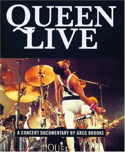 9781844496600: Queen Live!: A Concert Documentary