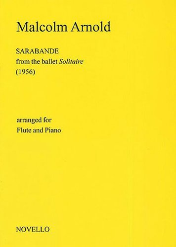 9781844497256: Sarabande from the Ballet Solitaire: Arranged for Flute and Piano