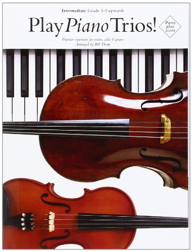 9781844497638: Play Piano Trios! Intermediate (Popular repertoire for violin, cello & piano)