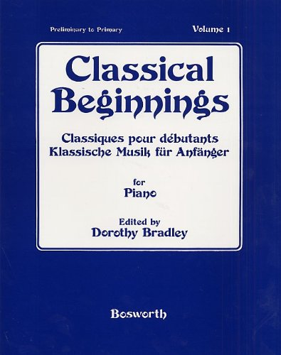 9781844498468: Classical Beginnings Volume 1 (English, German and French Edition)