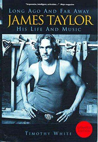9781844498642: Long Ago & Far Away: James Taylor: His Life & Music