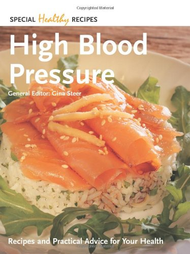 9781844511167: High Blood Pressure: Recipes and Practical Advice for Your Health (Special Healthy Recipes)