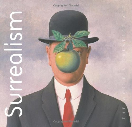 9781844512676: Surrealism (The World's Greatest Art) (The World's Greatest Art)
