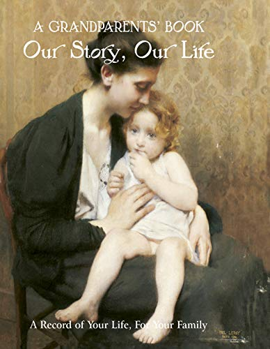 Grandparent's Book: Our Story, Our Life: Wells, Nick