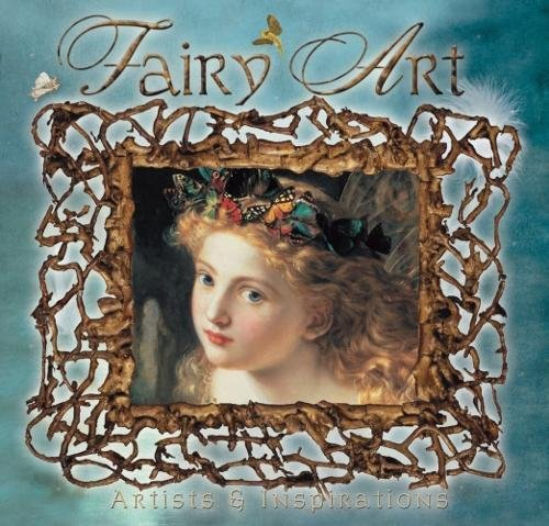 9781844513277: Fairy Art, Artists & Inspirations