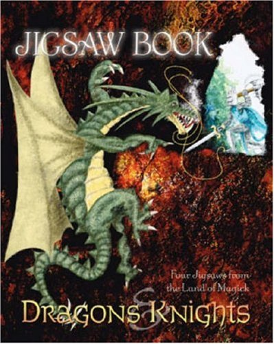 9781844517053: Dragons and Knights: Four Jigsaws from the Land of Magick (Jigsaw Book)