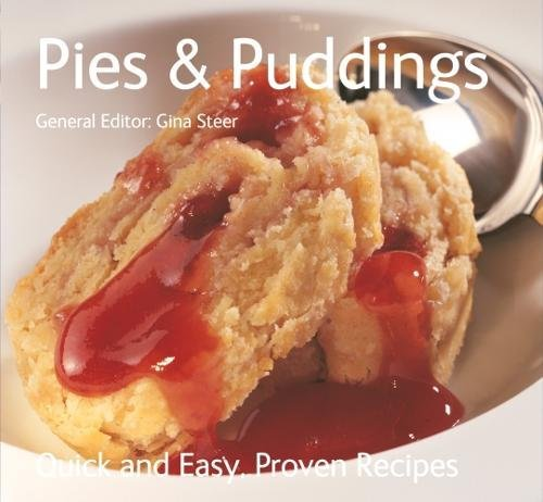 9781844517268: Pies and Puddings (Quick and Easy, Proven Recipes Series): Quick & Easy, Proven Recipes
