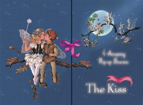 9781844518043: The Kiss: 4 Amazing Pop-out Scenes (Tales from Fairyland) (Gatefolder Pops): 4 Amazing Pop-up Scenes