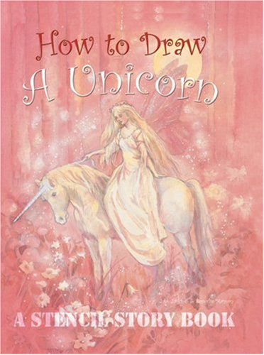 How to Draw a Unicorn (Stencil Story Book)