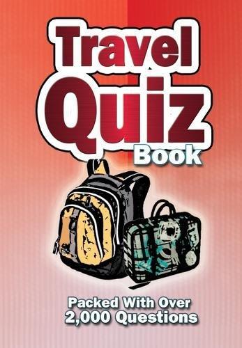 Travel Quiz Book (Travel Books): unknown