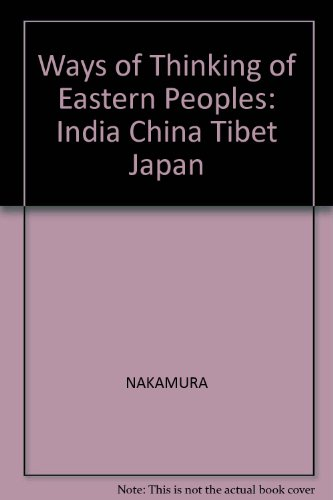 9781844530175: Ways of Thinking of Eastern Peoples: India China Tibet Japan
