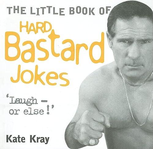 9781844540020: The Little Book of Hard Bastard Jokes