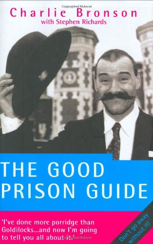9781844540228: The Good Prison Guide
