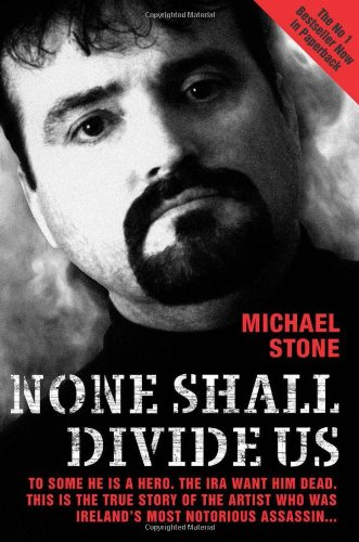None Shall Divide Us (9781844540457) by Michael Stone