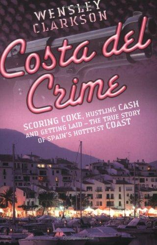 9781844540648: Costa del Crime