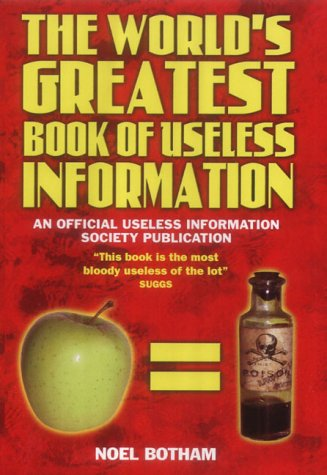 9781844540693: The World's Greatest Book of Useless Information