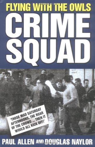 9781844540938: Flying with the Owls Crime Squad
